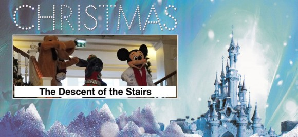 Disneyland Paris Christmas 2013: The Descent of the Stairs in Disneyland Hotel