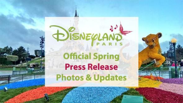 Disneyland Paris Official Spring Season Press Release, Photos, Updates and News
