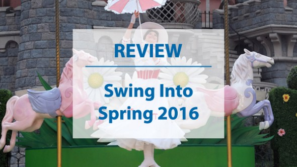 Disneyland Paris Review: Swing into Spring 2016