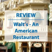 Disneyland Paris Restaurant Review: Walt's