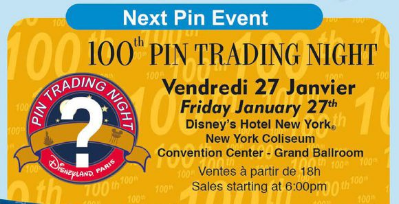 Disneyland Paris 100th Pin Trading Night – January 27th 2017