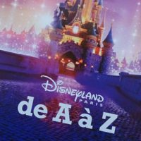Video: Disneyland Paris 25th Anniversary de A à Z Book Review