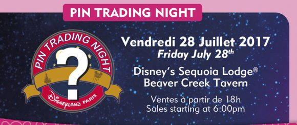 Disneyland Paris Pin Trading Night - July 28th 2017