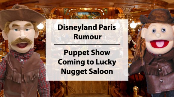Disneyland Paris Rumour: Puppet show coming to the Lucky Nugget Saloon