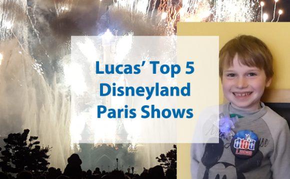 Lucas' Top 5 Disneyland Paris Shows
