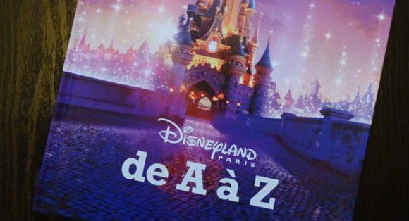 Video: Disneyland Paris 25th Anniversary de A à Z Book Review